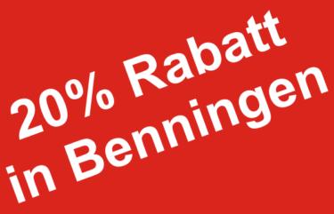 20% Rabatt in Benningen